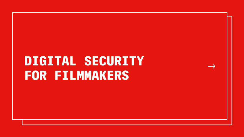 Digital Security for Filmmakers banner image with plain red background
