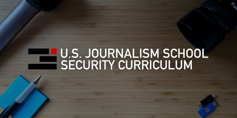 "Header image titled, ""U.S. Journalism School Security Curriculum"""