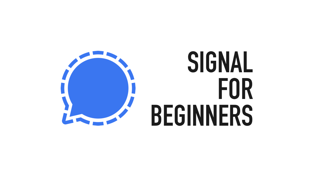 """Header image reading """"Signal for beginners""""."""