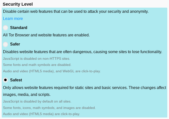 "Screenshot of Tor Browser's three ""security levels: Standard, Safer, and Safest. Standard enables all features in the browser; Safer disables some website features; Safest disables many website features, including JavaScript on all websites."