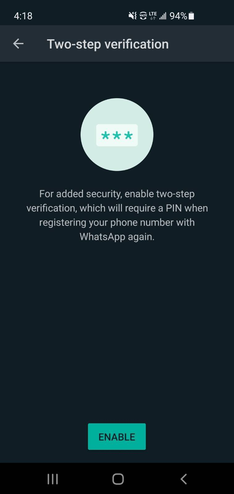 A screenshot of the WhatsApp two-step verification screen, prompting the user to enable a PIN to re-register for future registration of their WhatsApp account.